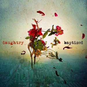 Daughtry-Baptized