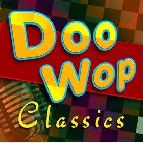 doo wop classics
